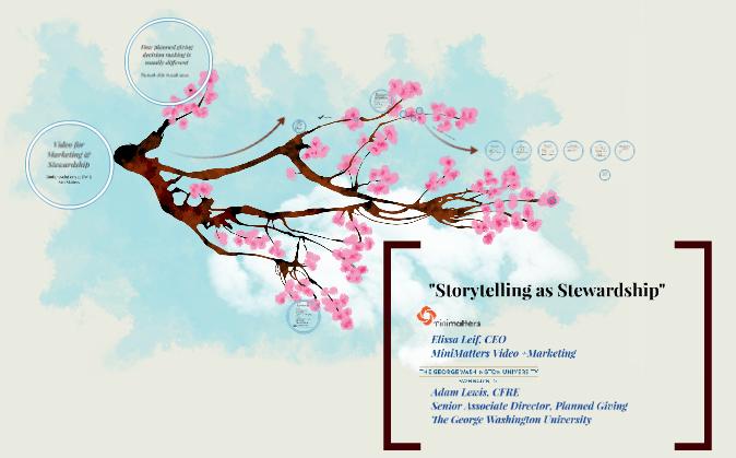 Storytelling as Stewardship Prezi Storytelling as Stewardship presentation %page