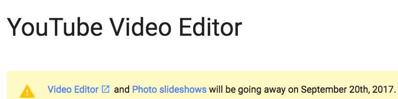 YouTube Editor gone e1501851383448 YouTube Editor and YouTube Slideshows News %page