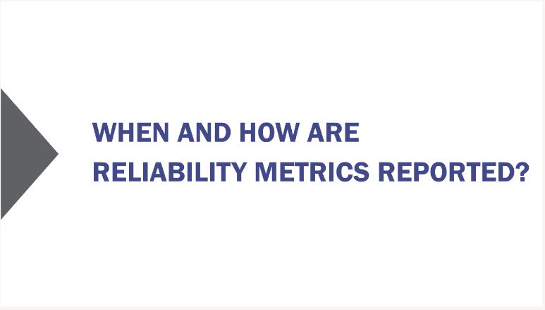 When and how reliability metrics reported